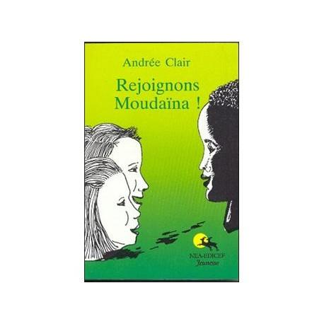 REJOIGNONS MOUDAINA / NEA EDICEF
