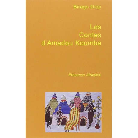 LES NOUVEAUX CONTES D'AMADOU KOUMBA
