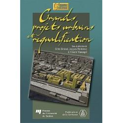 Grands projets urbains et requalification
