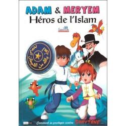 Adam et Meryem Heros de l'islam