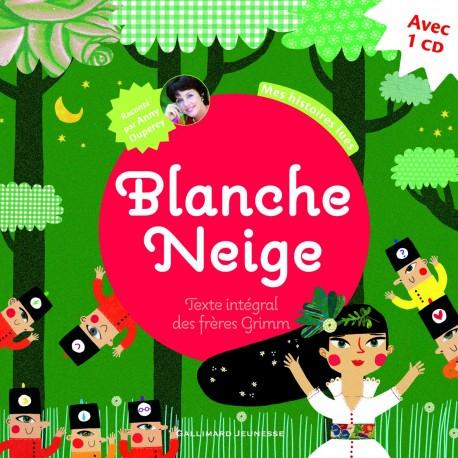 BLANCHE NEIGE MES HISTOIRES LUES