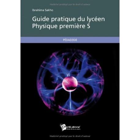 guide pratique physique 1ere S