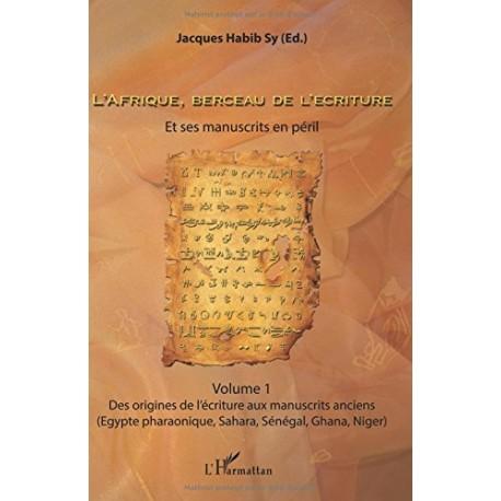 L'afrique,berceau de l'écriture volume 1