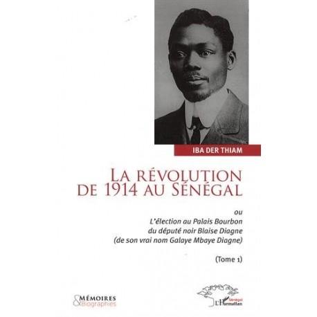 La révolution de 1914 au Sénégal