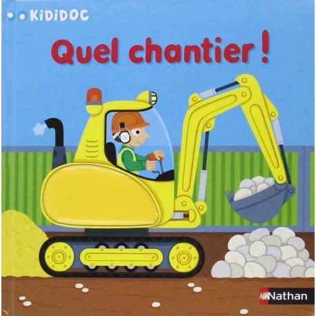 KIDIDOC QUEL CHANTIER!