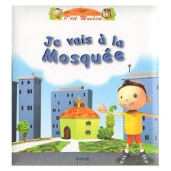 P'tit Muslim : Je vais à la Mosquée