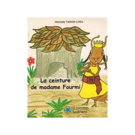 LA CEINTURE DE MAMADAME FOURMI