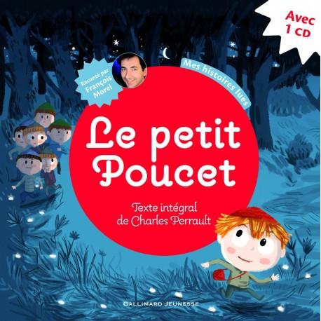 LE PETIT POUCET + CD MES HISTOIRES LUES