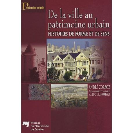 De la ville au patrimoine urbain