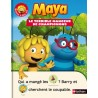 Maya - Le terrible mangeur de champignons