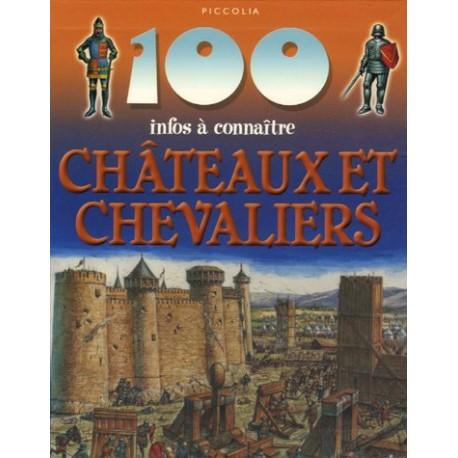 Châteaux et chevaliers 100 infos à connaitre