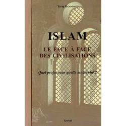 ISLAM le face à face des civilisations
