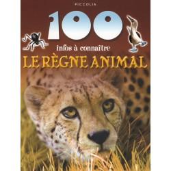 Le règne animal 100 infos à connaitre