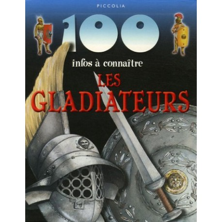 Les gladiateurs: 100 infos à connaitre