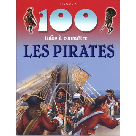 Les pirates: 100 infos à connaitre