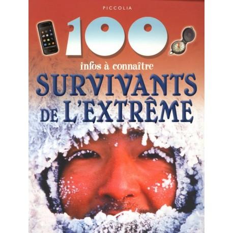 Les survivants de l'extrême: 100 infos à connaitre