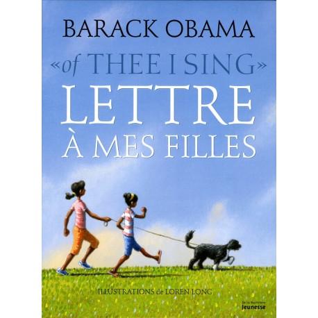 Lettre à mes filles/ Obama