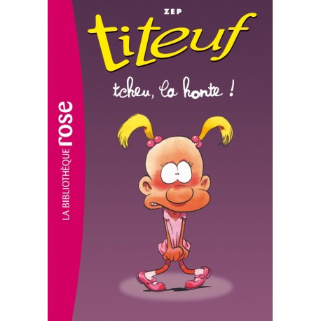 Titeuf 11 - Tcheu, la honte !