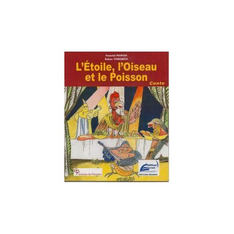 L'ETOILE L'OISEAU ET LE POISSON