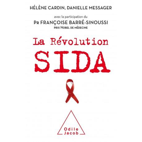 La Révolution sida