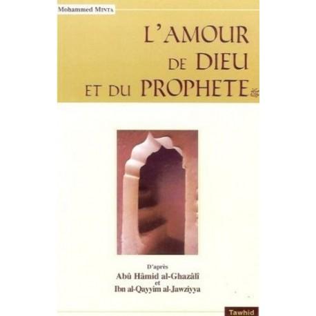L'AMOUR DE DIEU ET DU PROPHETE