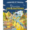 Cherche et trouve - Les grandes civilisations