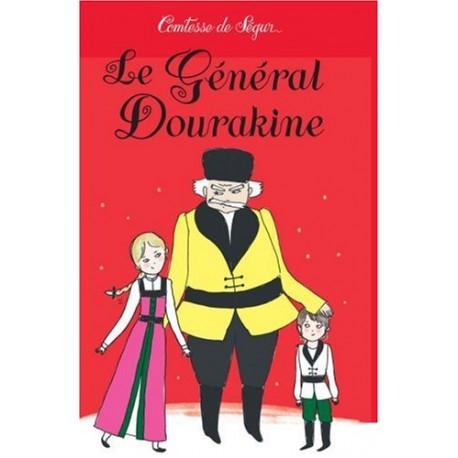Le Général Dourakine/Comtesse de Ségur