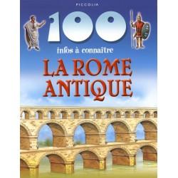La Rome antique 100 infos à connaître