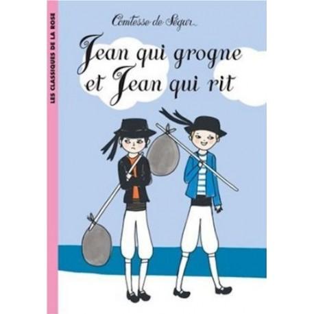 Comtesse De Segur /Jean qui grogne et Jean qui rit