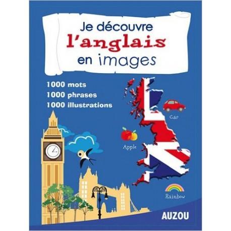Je découvre l'anglais en images - Edition 2012