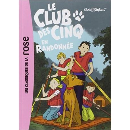 LE CLUB DES CINQ EN RANDONNEE / BIBLIO ROSE