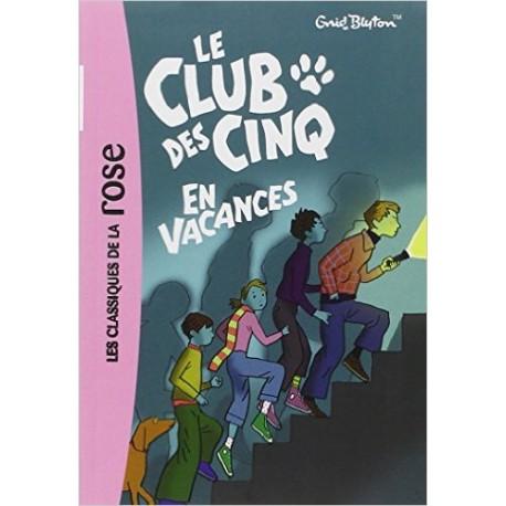 LE CLUB DES CINQ EN VACANCES / BIBLIO ROSE