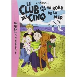 Le Club des Cinq, Tome 11 : Le Club des Cinq au bord de la mer