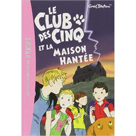 LE CLUB DES CINQ ET LA MAISON HANTEE/ BIBLIO ROSE