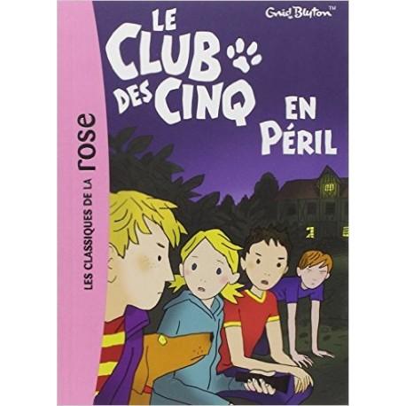 LE CLUB DES CINQ 5 EN PERIL