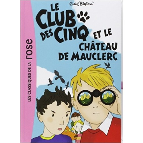 LE CLUB DES CINQ 12 ET LE CHATEAU DE MAUCLERC