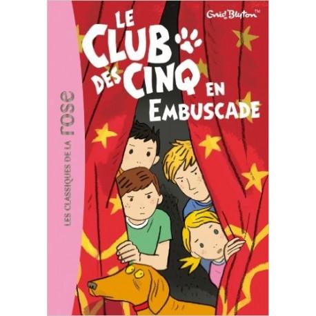 LE CLUB DES CINQ EN EMBUSCADE
