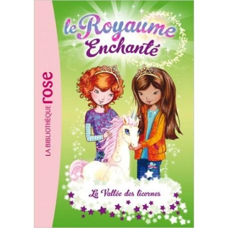 LE ROYAUME ENCHANTE 2 LA VALLEE DES LICORNES