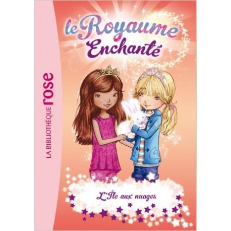 LE ROYAUME ENCHANTE 03 L'ILE AUX NUAGES
