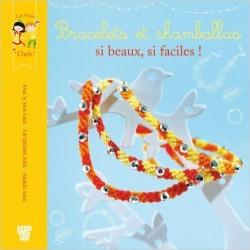 Bracelets et shamballas, si beaux, si faciles !
