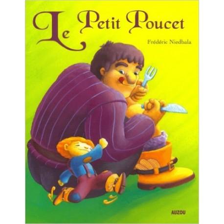 LE PETIT POUCET / FREDERIC NIEDBALA