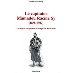 Le capitaine Mamadou Racine Sy (1838-1902)