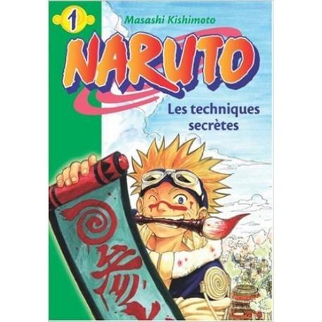 NARUTO 1 LES TECHNIQUES SECRETES