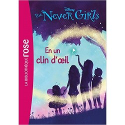 The Never Girls 01 - En un clin d'oeil