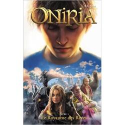Oniria - Tome 1 - Le Royaume des rêves,
