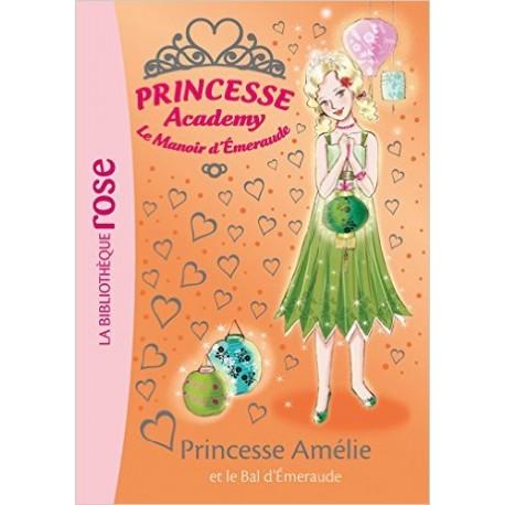 PRINCESSE ACADEMY T47 PRINCESSE AMELIE