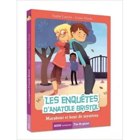 LES ENQUETES D'ANATOLE BRISTOL TOME 4 - MARABOUT ET BOUTS DE MYSTERE