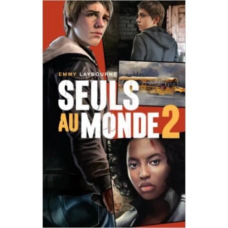 SEULS AU MONDE TOME 2