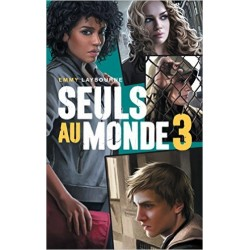 Seuls au monde - Tome 3: Camp d'Isolement