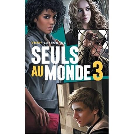 SEULS AU MONDE TOME 3